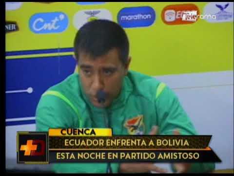 Ecuador enfrenta a Bolivia esta noche en partido amistoso