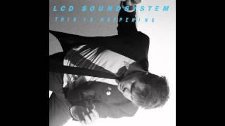 Video LCD Soundsystem - This Is Happening (Full Album) MP3, 3GP, MP4, WEBM, AVI, FLV November 2017