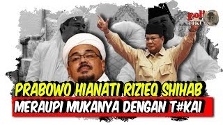 Video Prabowo Khian ati Rizieq Shihab dan Ulama Radikal, serta Meraupi Mukanya dengan T#kai? MP3, 3GP, MP4, WEBM, AVI, FLV Februari 2019