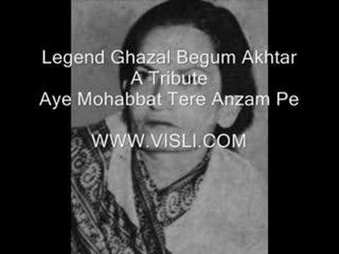 Video Begum Akhtar - Aye mohabat tere anjam pe rona aaya download in MP3, 3GP, MP4, WEBM, AVI, FLV January 2017