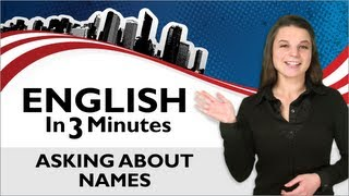 Asking About Names, What's your name?, English in 3 Minutes