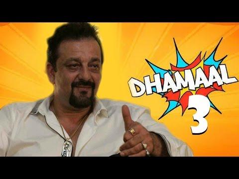 Sanjay Dutt's Back In Dhamaal 3 !!