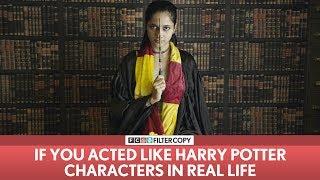 Video FilterCopy | If You Acted Like Harry Potter Characters In Real life | ft. Madhu Gudi MP3, 3GP, MP4, WEBM, AVI, FLV Januari 2019