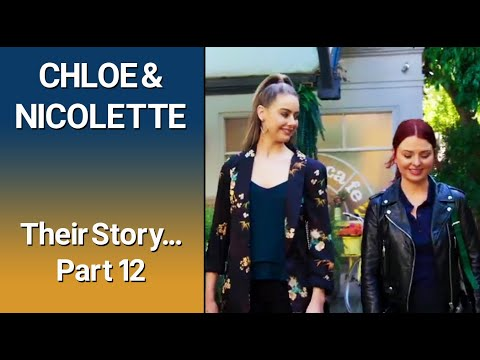 CHLOE & NICOLETTE – Their Story Part 12