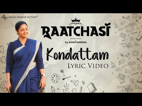 Raatchasi - Kondattam Lyric Video