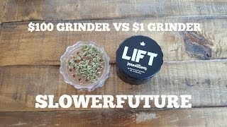 $100 HERB GRINDER VS $1 HERB  GRINDER by Slower Future