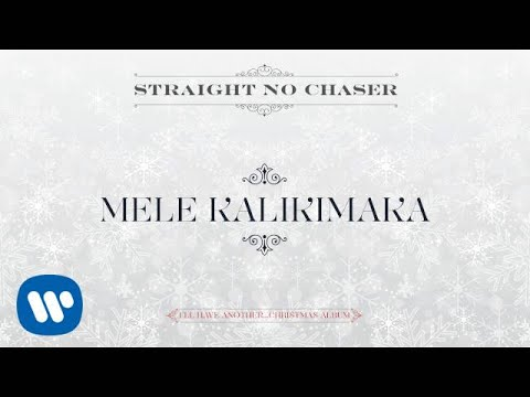 Straight No Chaser - Mele Kalikimaka [Official Audio]