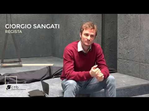 l'intervista al regista Giorgio Sangati