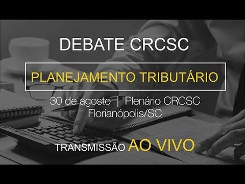 Debate CRCSC: Planejamento Tributário