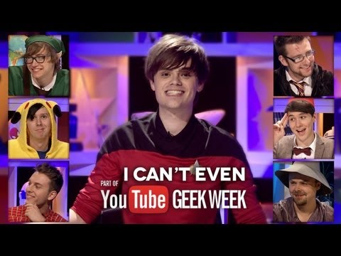 I Can't Even: Geek week Special!
