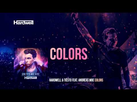 Mix - Hardwell & Tiësto feat. Andreas Moe - Colors - #UnitedWeAre (Album inc. Extended Mixes) Download on Beatport: http://bit.ly/UWA-BP Hardwell - #UnitedWeAre (Album) OUT NOW!