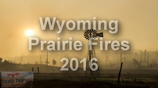 Torrington (WY) United States  city photo : Wyoming Prairie Fires 2016