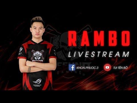 RAMBO LIVE l Hí anh em - Thời lượng: 3:33:51.