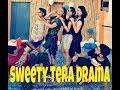 Sweety Tera drama bareilly ki barfi Dance Choreography by shubhangi Singh & Dheeraj
