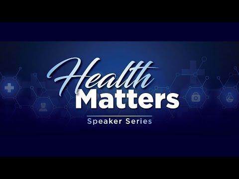 Health Matters Speaker Series Jan 2021