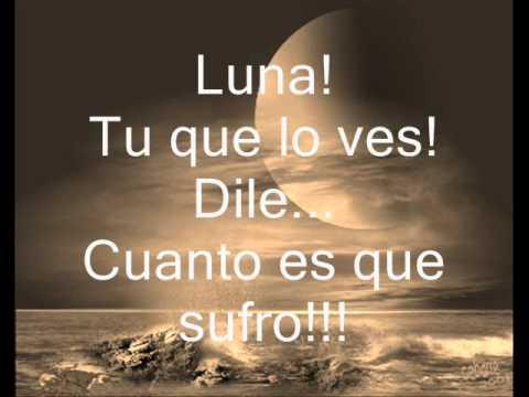 Ana Gabriel : Luna letra!!! (видео)