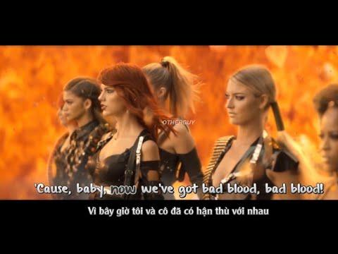 Taylor Swift - Bad Blood ft. Kendrick Lamar (Vietsub)