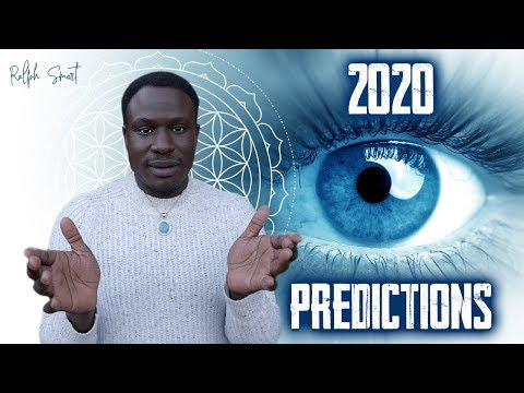 2020 World Predictions | What's Coming! | You Won't Believe This! | Ralph Smart