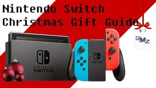 Nintendo Switch Christmas Gift Guide 2017