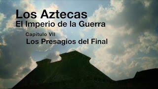 Los Aztecas: El Imperio de la Guerra (Parte 7,