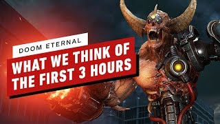 Doom Eternal: What We Think of the First 3 Hours by IGN
