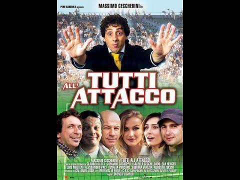 Tutti all'attacco film completo con Massimo Ceccherini
