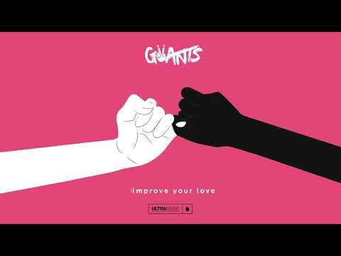 Giiants - Improve Your Love (Cover Art) [Ultra Music] - Thời lượng: 4 phút, 17 giây.