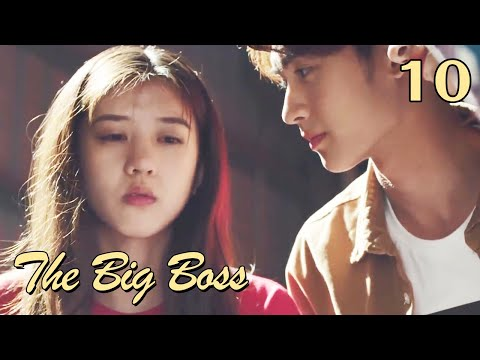 [ENG SUB] The Big Boss 10 (Huang Junjie, Eleanor Lee Kaixin) | The best high school love comedy