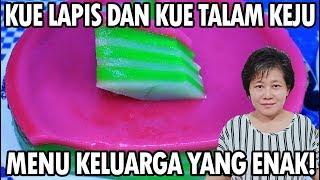 Video Resep : Kue Lapis Dan Kue Talam Keju Menu Keluarga Yang Enak!!! MP3, 3GP, MP4, WEBM, AVI, FLV Maret 2019