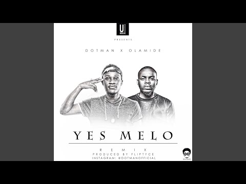 Yes Melo (Remix)