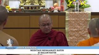 Video Ashin Kheminda: Meditasi Mengamati Batin di dalam Batin MP3, 3GP, MP4, WEBM, AVI, FLV November 2017