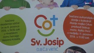 Svečanom akademijom započet će proslava 20. obljetnice vrtića Sv. Josip