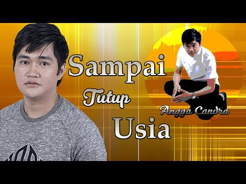 Angga Candra  -  Sampai Tutup Usia  [ Official Music Video ]