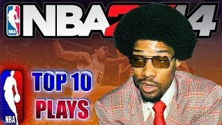 NBA 2K14 OFFICIAL TOP 10 PLAYS of the WEEK st. Julius Erving, Josh Smith & More