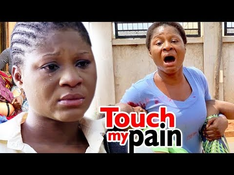 Touch My Pain 1&2 - Destiny Etico 2019 Latest Nigerian Nollywood Movie ll Trending Movie