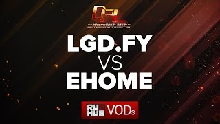 LGD.FY vs EHOME, game 1