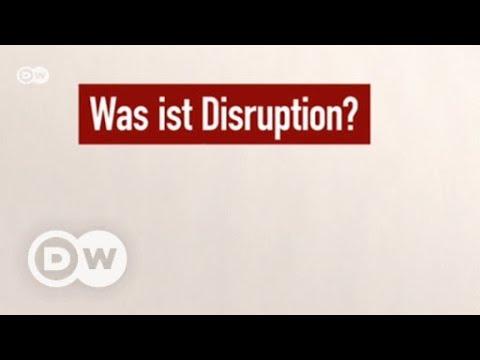 Begriffsklärung: 'Disruption'! Wie bitte? | DW Deutsch