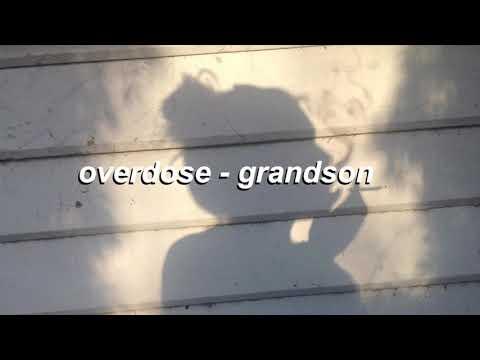 overdose - grandson (LYRICS)