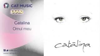 Catalina - Omul meu