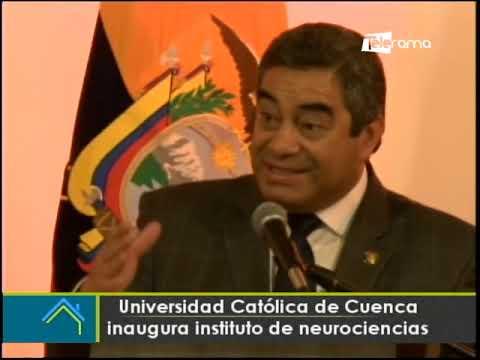 Universidad Católica de Cuenca inaugura instituto de neurociencias