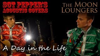 The Beatles - A Day in the Life | Acoutic Cover by the Moon Loungers