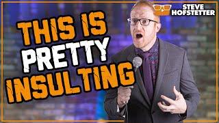 Fan thinks comedian is cheating - Steve Hofstetter
