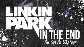 Video Linkin Park - In The End [Band: Serene] (Punk Goes Pop Style Cover)