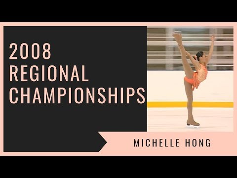 Michelle Hong- 2008 Regional Championships Novice Short (1st Place Overall)