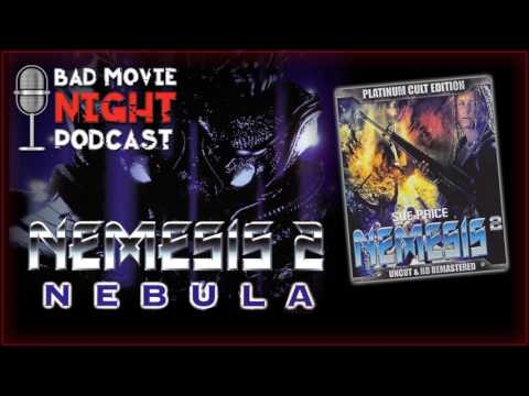 Nemesis 2: Nebula (1995) - Bad Movie Night Podcast