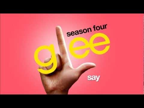 Tekst piosenki Glee Cast - Say po polsku