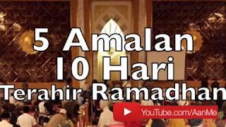 Video Ceramah Aa Gym 5 Amalan 10 Hari Terahir Ramadhan MP3, 3GP, MP4, WEBM, AVI, FLV Juni 2018