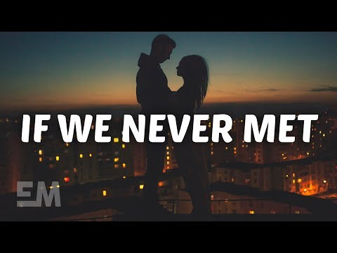 JOHN.k - If We Never Met (Lyrics)