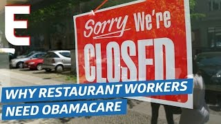 Why Restaurant Workers Need Obamacare — Eater Voices by Eater