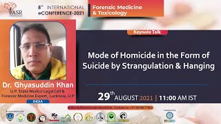 Mode of Homicide in the Form of Suicide by Strangulation & Hanging